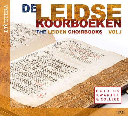 De Leidse Koorboeken - Das Chorbuch aus Leiden
