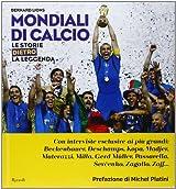 Mondiali di calcio. Le storie dietro la leggenda