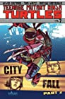 Teenage Mutant Ninja Turtles Volume 7 - City Fall Part 2