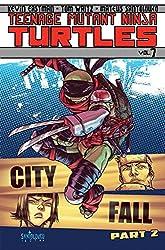 Teenage Mutant Ninja Turtles Volume 7: City Fall Part 2 (Teenage Mutant Ninja Turtles Graphic Novels)