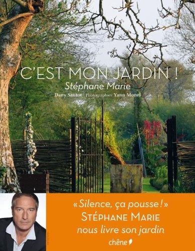C'est mon jardin ! par Stéphane Marie