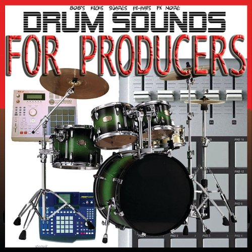 Drum Sounds, Kicks, Snares, and Special Effects for Producers, Vol. 1