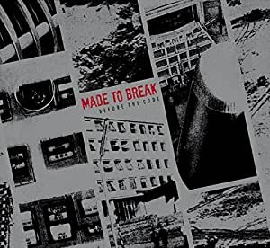 Before the Code by Made to Break (2015-10-30?