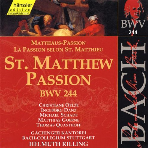 St. Matthew Passion, BWV 244: ...