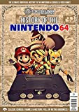 Produkt-Bild: History of The Nintendo 64: Ultimate Guide to the N64's Games & Hardware. (Console Gamer Magazine Book 1) (English Edition)