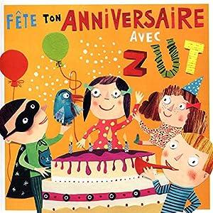 """Afficher """"Fête ton anniversaire avec Zut"""""""