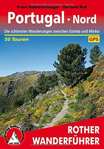 portugal-nord-die-schonsten-wanderungen-zwischen-estrela-und-minho-50-touren-mit-gps-tracks
