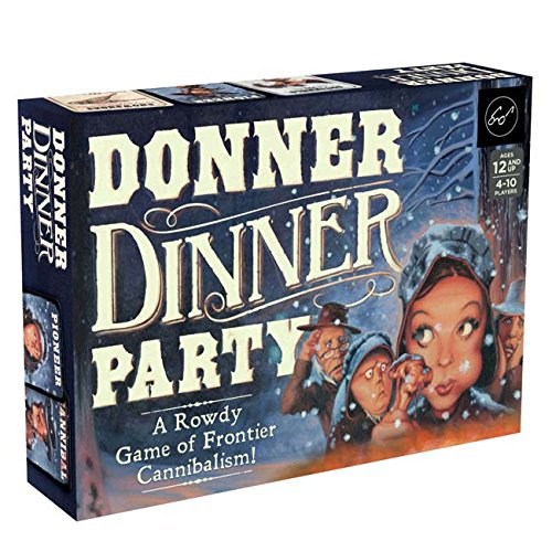 Donner Dinner Party: A Rowdy Game of Frontier Cannibalism! por Forrest-Pruzan Creative