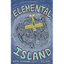 Elemental Island by Kathy Hoopmann (2015-12-03)