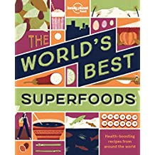 The World's Best Superfoods (Lonely Planet)