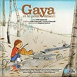 Gaya et le petit desert