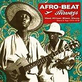 Afro-Beat Airways: West African Shock Waves 1972-1978
