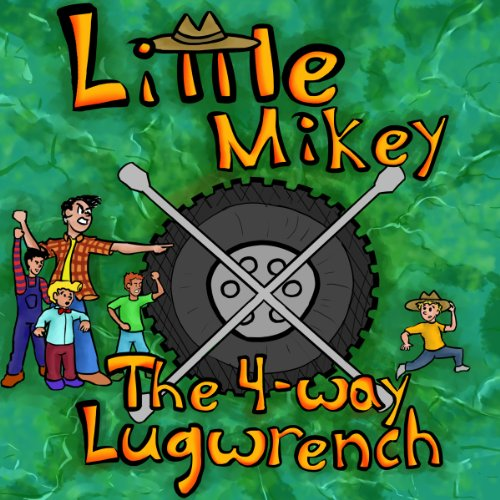 'The 4-way Lug Wrench (Little Mikey Adventures Book 1) (English Edition)