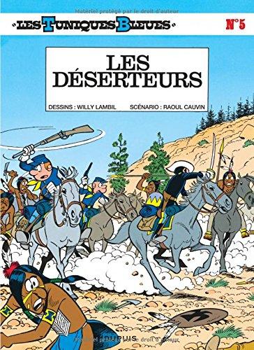 Les Tuniques bleues, tome 5 : Les Déserteurs