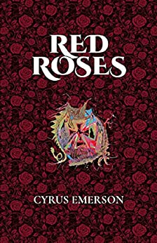 Red Roses by [Emerson, Cyrus]