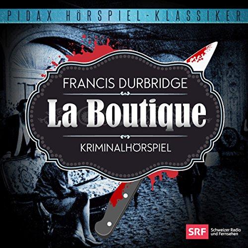 Buchseite und Rezensionen zu 'La Boutique' von Francis Durbridge