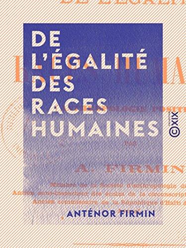 de-legalite-des-races-humaines-anthropologie-positive