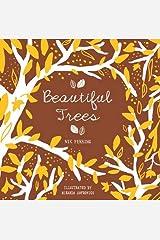 Beautiful Trees Paperback
