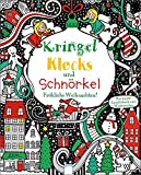 Kringel, Klecks und Schnörkel - Fröhliche Weihnachten!: Das bunte Kreativbuch zum Weitermalen