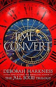 Time's Convert par Deborah E. Harkness