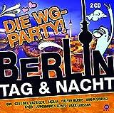 Berlin Tag  Nacht Die WG Party