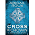 Cross & Crown (Sidewinder Book 2) (English Edition)