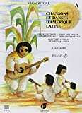 Chansons et Danses d'Amerique Latine Vol A (Songs and Dances of Latin America Vol A) (Guitar Duet)