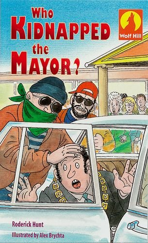 Who Kidnapped the Mayor?