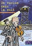 Un violon dans la nuit : La Mémoire des camps