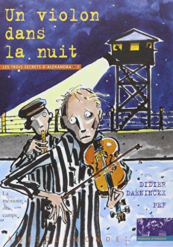 Un violon dans la nuit : La Mémoire des camps par Didier Daeninckx