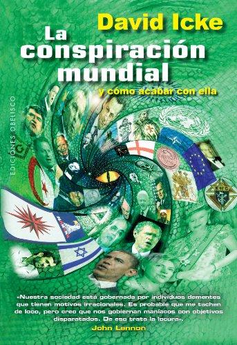 La conspiración mundial (ESTUDIOS Y DOCUMENTOS)
