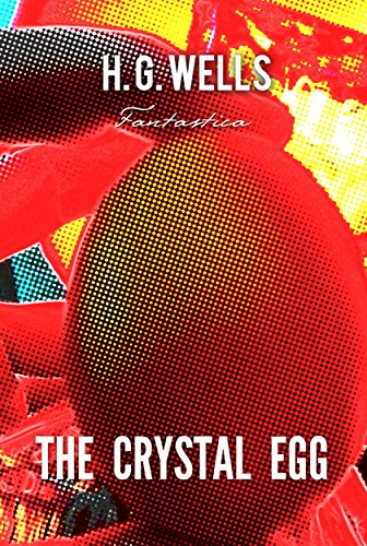 The Crystal Egg (World Classics) (English Edition) Allegorie Crystal