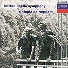 Britten: Cello Symphony, Sinfonia da Requiem
