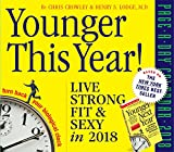 Younger This Year! Page-A-Day Calendar 2018 [6.25 x 6.25]