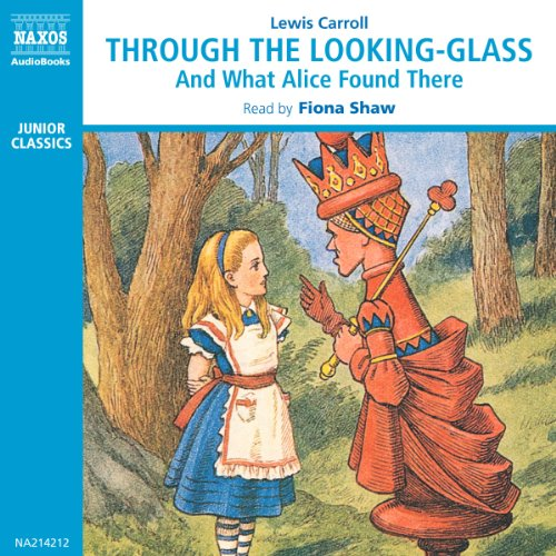 Through the Looking-Glass and What Alice Found There  Audiolibri