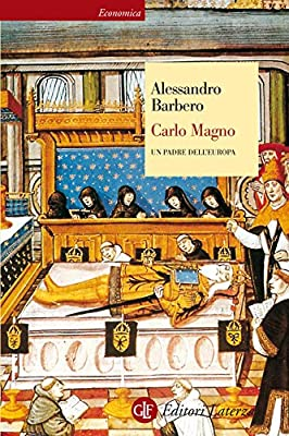 Carlo Magno: Un padre dell'Europa (Economica Laterza) by Editori Laterza
