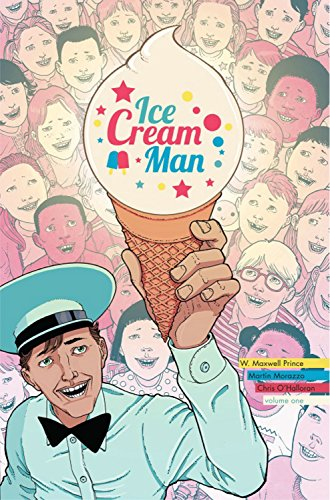 Ice Cream Man Volume 1: Rainbow Sprinkles por W.  Maxwell Prince
