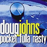 Songtexte von Doug Johns - Pocket Fulla Nasty