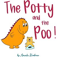 The Potty and The Poo!: 3 (Kids Self-Care Book)