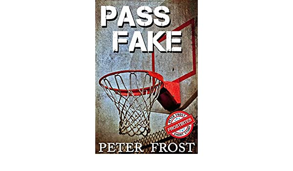 Pass fake frostbites peter frost bite size stories ebook peter pass fake frostbites peter frost bite size stories ebook peter frost amazon kindle store fandeluxe Ebook collections