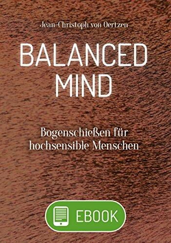 Prozess-einheit (Balanced Mind: Bogenschießen für hochsensible Menschen)