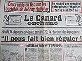 Telecharger Livres CANARD ENCHAINE LE No 4709 du 26 01 2011 2 RAIDS DU FISC SUR LES SOCIETES DE JOHNNT HALLYDAY LE RACKET DES GRANDES ENTREPRISES FRANCAISES PAR LE CLAN BEN ALI APRES LE DISCOURS DE SARKOZY SUR LE G20 LA REACTION DES BANQUIERS LES VACANCES DE MME ALLIOT MARIE (PDF,EPUB,MOBI) gratuits en Francaise