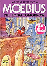 The Long Tomorrow 01 (El largo mañana) par  Moebius
