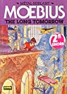 The Long Tomorrow 01 (El largo mañana) par Moebius