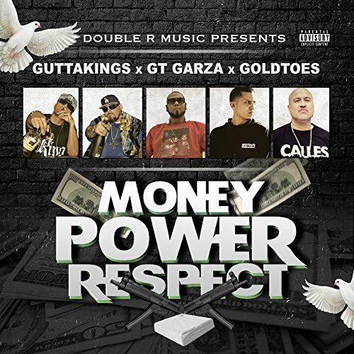 Money Power Respect (feat. GT Garza & Goldtoes) [Explicit]