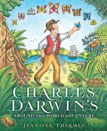 Charles Darwin's Around-the-World Adventure por Jennifer Thermes
