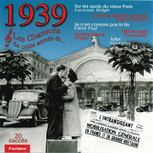 1939 : Les chansons de cette année-là (20 succès)