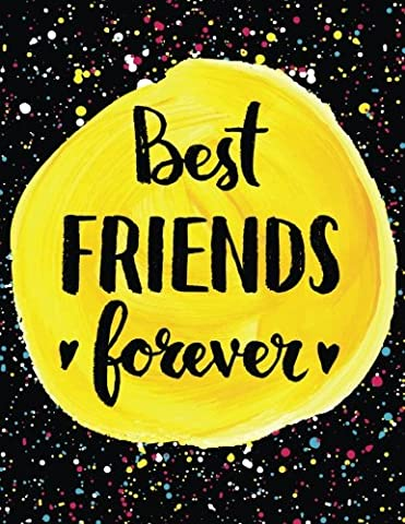 Best Friends Forever: 100 Pages - Blank Page Journal Notebook (Inspirational Quotes)