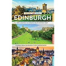 Make my day Edinburgh