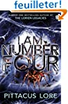I Am Number Four: (Lorien Legacies Bo...